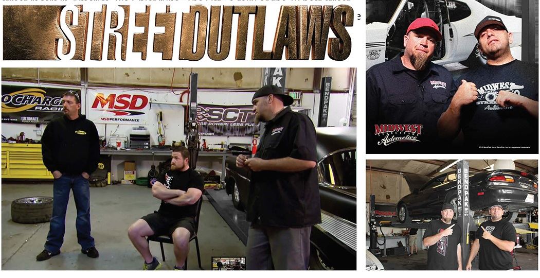 Street Outlaws TV Show BendPak Lifts